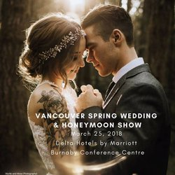 Join us at the Vancouver Wedding & Honeymoon Show: March 25th